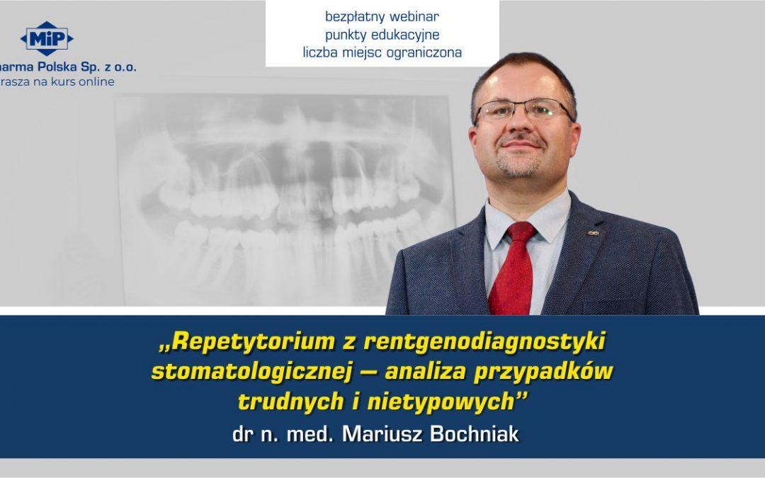 Repetytorium z rentgenodiagnostyki stomatologicznej – analiza przypadków trudnych i nietypowych